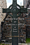 Meditation at Stirling Castle
