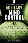 Military Mind Control: A Story of Trauma & Recovery