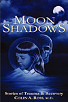 Moon Shadows: Stories of Trauma and Recovery
