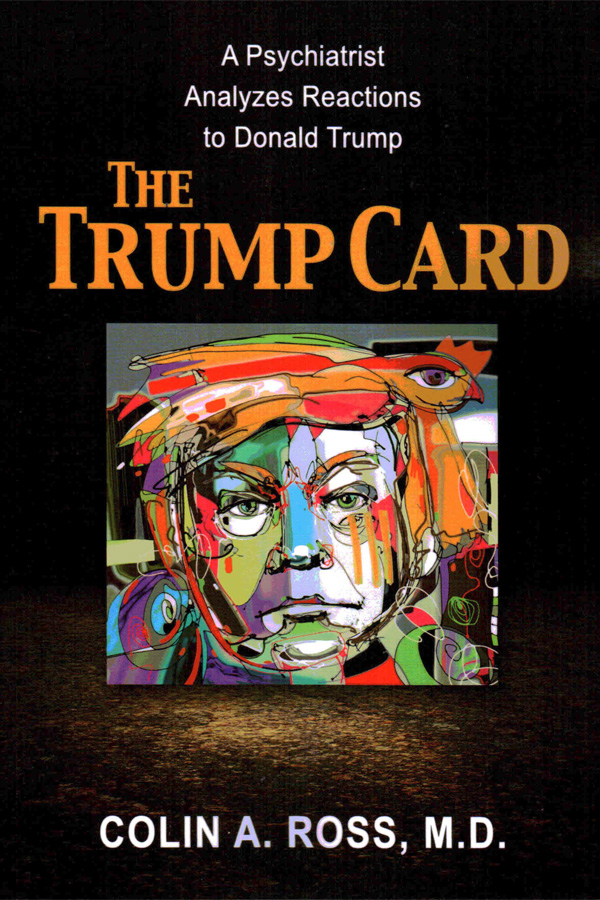 The Trump Card: A Psychiatrist Analyzes Reactions to Donald Trump - Click to Close