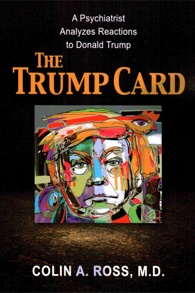 The Trump Card: A Psychiatrist Analyzes Reactions to Donald Trump - Click to Enlarge