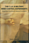 The C.I.A. and Military Mind Control Experiments: Human Rights Violations By American Psychiatrists (DVD)