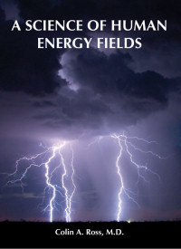 A Science of Human Energy Fields - Click to Enlarge