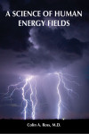 A Science of Human Energy Fields